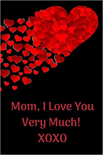 Goddess Quotes | Mom I Love You Very Much Journal Containing Inspirational Quotes