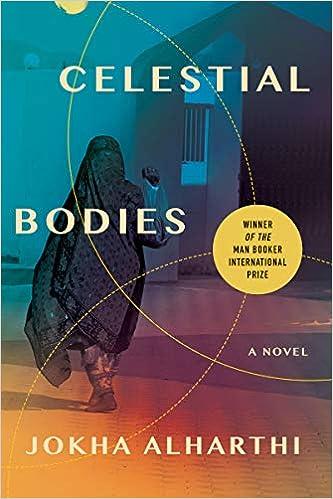 Amazon.com: Celestial Bodies (9781948226943): Alharthi, Jokha, Booth,  Marilyn: Books