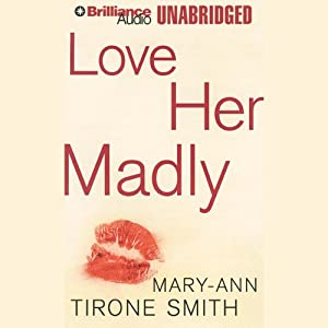 Love Her Madly Audiobook