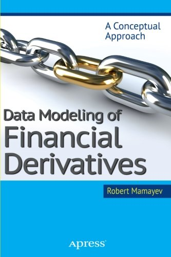 Data Modeling Of Financial Derivatives  A Conceptual Approach