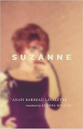 Suzanne by Anaïs Barbeau-Lavalette