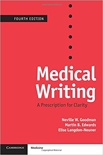 Medical writing a prescription for clarity neville w goodman medical writing a prescription for clarity 4th edition fandeluxe Choice Image