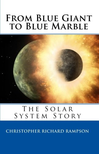 From Blue Giant to Blue Marble: The Solar System Story PDF
