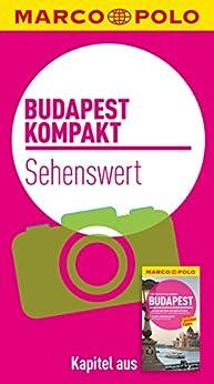 MARCO POLO kompakt Reiseführer Budapest - Sehenswertes (MARCO POLO Reiseführer E-Book) (German Edition)
