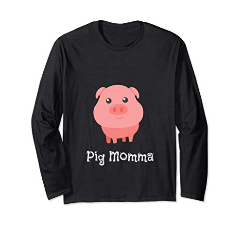 (Cute & Funny Pig Momma Mommy Pig Owner Long Sleeve)
