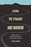 Seeking the Straight and Narrow: Weight Loss and Sexual Reorientation in Evangelical America