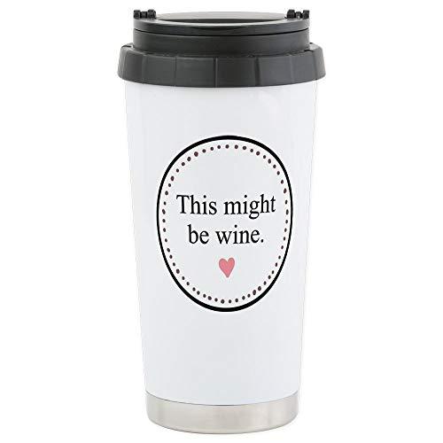 CafePress This Might Be Wine Travel Mug Stainless Steel Travel Mug,...
