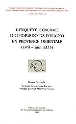L'enquête générale de Leopardo da Foligno en Provence orientale (avril-juin 1333)