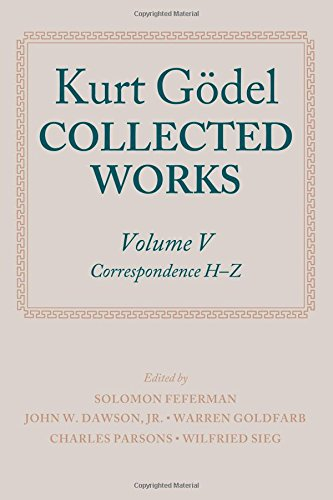 Kurt Godel  Collected Works  Volume V  Volume 5