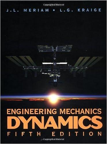 By J L Meriam Engineering Mechanics Dynamics 5th Fifth