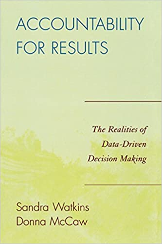 Accountability for Results: The Realities of Data-Driven Decision Making by Donna McCaw (2007-12-24)