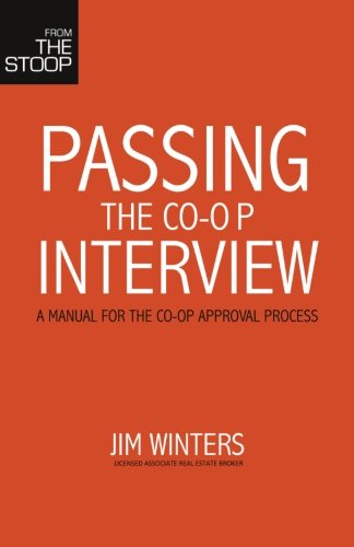 Passing the Co-Op Interview: A manual for the co-op approval process.