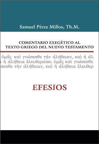 Comentario exegetico al texto griego del Nuevo Testamento: Efesios (Spanish Edition) [Zondervan] (Tapa Dura)