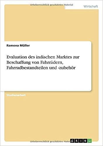 Book Evaluation des indischen Marktes zur Beschaffung von Fahrrädern, Fahrradbestandteilen und -zubehör