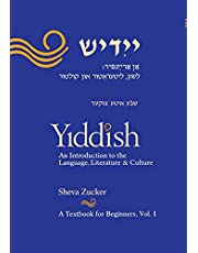 Yiddish: An Introduction to the Language, Literature and Culture, Vol. 1