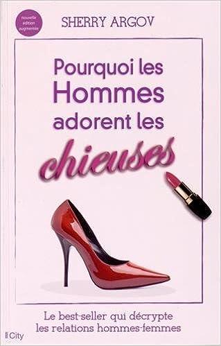 Manuels gratuits à télécharger en ligne Pourquoi les hommes adorent les chieuses by Sherry Argov PDF 2824605626