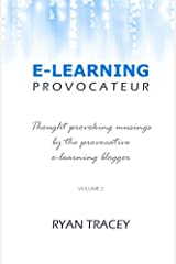 E-Learning Provocateur: Volume 2 Paperback