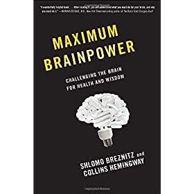 Learn more about the book, Maximum Brainpower: Challenging the Brain for Health and Wisdom