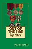 Out of the Fire (The Night Fighters Book 3)