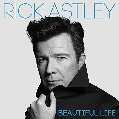 Beautiful Life (Deluxe Version) (The Best Of Rick Astley)