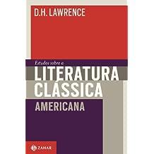 Estudos Sobre A Literatura Clássica Americana. Coleção Estéticas
