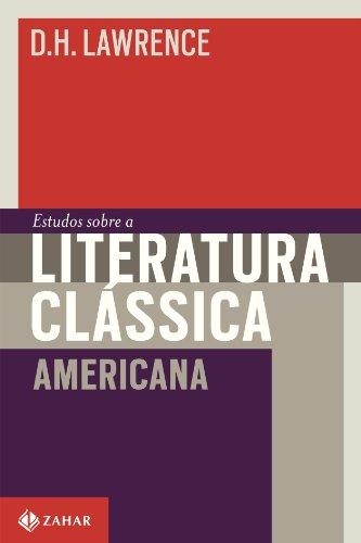 Livro: Estudos Sobre A Literatura Clássica Americana. Coleção Estéticas 1