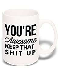 Best Rated 15 oz Large Funny Coffee Mug: You're Awesome Unique Ceramic Novelty Holiday Christmas Hanukkah Gift for Men & Women Who Love Tea Mugs & Coffee Cups