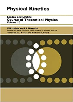 Physical Kinetics: Volume 10 (Course of Theoretical Physics)