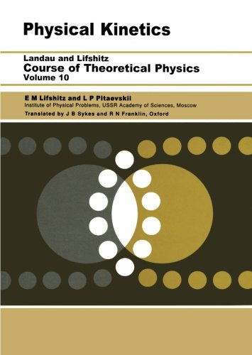 Physical Kinetics: Volume 10 (Course of Theoretical Physics S)