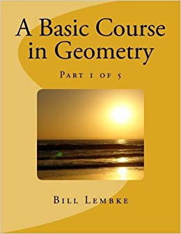 Book A Basic Course in Geometry - Part 1 of 5: Volume 1