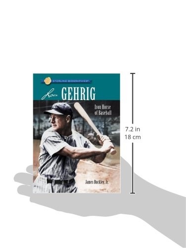 Sterling Biographies®: Lou Gehrig: Iron Horse of Baseball