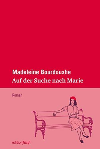 Auf der Suche nach Marie (edition fünf 19) (German Edition)