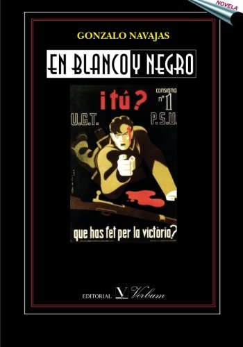 En blanco y negro (Spanish Edition)