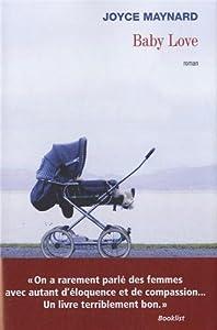 vignette de 'Baby love (Joyce Maynard)'