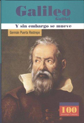 Descargar Libro Galileo Galilei: Y Sin Embargo Se Mueve / However Its Moves German Puerta