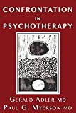 img - for Confrontation in Psychotherapy book / textbook / text book
