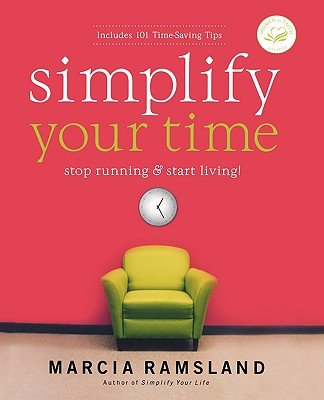 simplify-your-time-stop-running-and-start-living