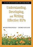 img - for Understanding, Developing, and Writing Effective IEPs: A Step-by-Step Guide for Educators (NULL) book / textbook / text book