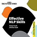 Effective NLP Skills: Creating Success Series | Christina Youell,Richard Youell