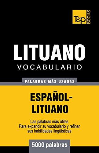 Vocabulario español-lituano - 5000 palabras mas usadas (T&P Books) (Spanish Edition) [Andrey Taranov] (Tapa Blanda)