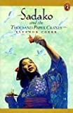 Sadako and the Thousand Paper Cranes [SADAKO & THE THOUSAND PAPER CR]