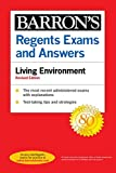 Regents Exams and Answers: Living Environment Revised Edition (Barron's Regents NY)