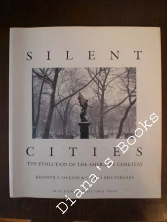 Silent Cities: the Evolution of the American Cemetery