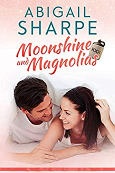 Moonshine and Magnolias (Just Add Peaches Book 1) by [Sharpe, Abigail]