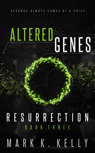 Altered Genes: Resurrection