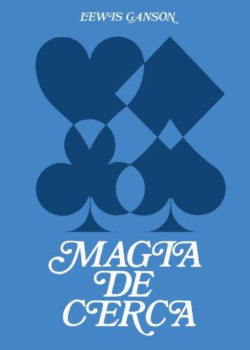 Magia de cerca vol. 2 (Spanish Edition) [Lewis Ganson] (Tapa Blanda)