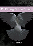 Falling From Grace (Grace Series Book 1)