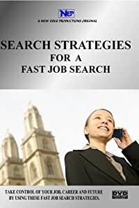 SEARCH STRATEGIES FOR A FAST JOB SEARCH- Limited Promotion ($395.95 Reg.)