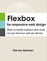 Flexbox for Responsive Web Design Front Cover