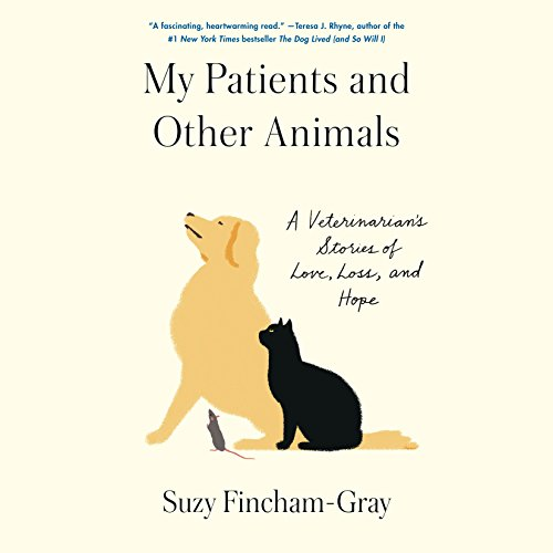 My Patients and Other Animals by Random House Audio